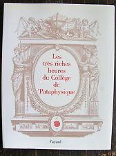 PATAPHYSIQUE: Les tres riches heures du college de pataphysique, 2000