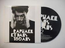 RAPHAEL : ET DANS 150 ANS ♦ CD SINGLE PORT GRATUIT ♦