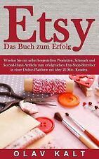 Etsy - das Buch Zum Erfolg : Werden Sie Mit Selbst Hergestellten Produkten,...