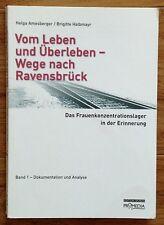 VOM LEBEN UND ÜBERLEBEN WEGE NACH RAVENSBRÜCK Amesberger Halbmayr 2001