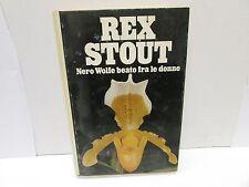 NERO WOLFE BEATO TRA LE DONNE - rex stout - club editori, 1977 - stud1