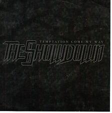 Temptation Come My Way by The Showdown (Metal) (CD, Feb-2007. PROMO)