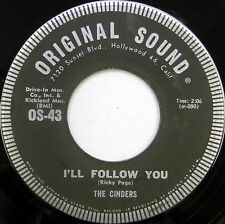 THE CINDERS 45 I'll Follow You / The Story ORIGINAL SOUND Teen GIRL GROUP #T279