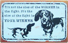 It's Not the Size of Wiener TIN SIGN Dachshund dog funny weiner metal poster OHW