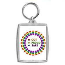 Gay Pride Keychain Be Out Be Proud Be Safe