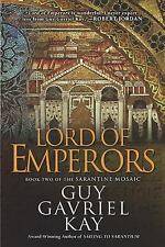 Lord of Emperors by Guy Gavriel Kay (2010, Paperback)