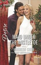 Maid Under the Mistletoe (Harlequin Desire), Child, Maureen, 0373735006, Book, G
