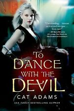 TO DANCE WITH THE DEVIL -Cat Adams- PAPERBACK  - NEW