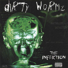 Dirty Wormz, The Infektion, Excellent