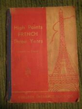Original Vintage 1940 High Points FRENCH THREE YEARS Softcover Textbook