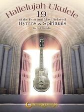 Hallelujah Ukulele Sheet Music 19 of the Best and Most Beloved Hymns & 000122113