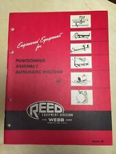 Reed Equipment Webb Catalog ~ Metal Working Machines~ Positioners Welding ~ Tool