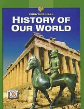 History of Our World by Prentice Hall. 0132037718 Hardcover Book. Acceptable Con