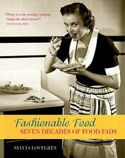 Fashionable Food: Seven Decades of Food Fads-ExLibrary