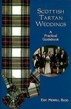 Scottish Tartan Weddings: A Practical Guidebook (Weddings/Marriage) Eric Merril
