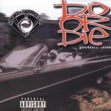 Picture This (Slow) [PA] by Do or Die (CD, Nov-2004, Rap-A-Lot)
