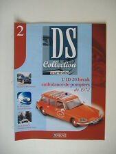 "fascicule n°2 ID 20 break ambulance pompier "" DS collection des Edition ATLAS"""
