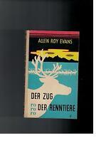 Allen Roy Evans - Der Zug der Renntiere - 1958