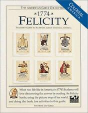 Felicity, 1774: Teacher's Guide To Six Books About Pioneer America American Gir