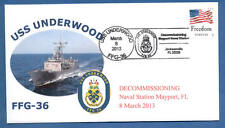 GREYTCOVERS NAVAL COVER USS UNDERWOOD FFG-36 DECOMMISSIONING 8 MARCH 2013