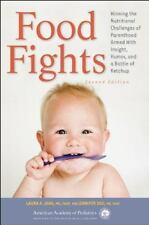 Food Fights: Winning the Nutritional Challenges of Parenthood Armed Wi-ExLibrary