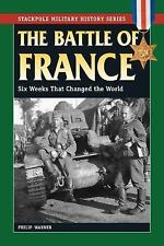 WW2 German The Battle of France Six Weeks That Changed the World Reference Book