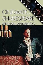 Cinematic Shakespeare (Genre and Beyond: A Film Studies Series) ~ Anderegg, Mich
