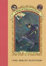 A series of unfortunate events: The ersatz elevator by Lemony Snicket|Brett