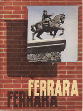 RARE VINTAGE TRAVEL BROCURE FERRARA ITALY 1938 ENIT FERROVIE DELLO STATO FRANCE