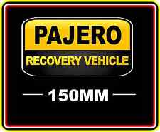 PAJERO RECOVERY VEHICLE STICKER DECAL 4WD OFF ROAD TRUCK FUNNY BUMPER BNIP