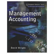 Management Accounting (Modular Texts In Business & Economics), Wright, D.