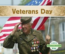 National Holidays: Veterans Day by Meredith Dash (2014, Hardcover)