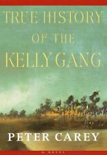 True History of the Kelly Gang by Carey, Peter, Good Book