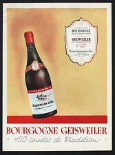 PUBLICITE  BOURGOGNE GEISWEILER NUITS ST GEORGES VINS  FRENCH WINE  AD 1953 *5 F