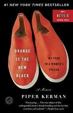 Orange Is the New Black My Year in a Women's Prison Piper Kerman 2011 Paperback