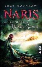 Die Legenden von Mond und Sonne - Roman von Lucy Hounsom