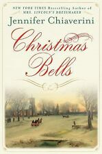 Christmas Bells by Jennifer Chiaverini (2015, Hardcover, Large Type)