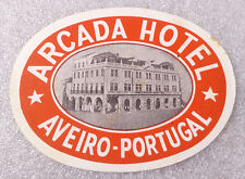 Vintage Old Rare ✱ ARCADA HOTEL / PORTUGAL ✱ Luggage label Kofferaufkleber 50`