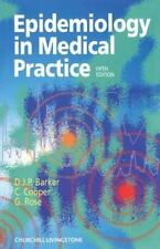 Epidemiology in Medical Practice by Cyrus Cooper, D. J. P. Barker and G. A....