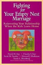 Fighting for Your Empty Nest Marriage, Blumberg, Susan L., Markman, Howard J., S