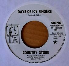 NORTHERN SOUL - COUNTRY STORE - DAYS OF ICY FINGERS - T.A. 45