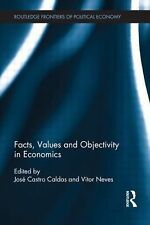 Facts, Values and Objectivity in Economics (Routledge Frontiers of Pol-ExLibrary