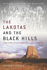 The Lakotas and the Black Hills: The Struggle for Sacred Ground (Pengu-ExLibrary