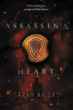 Assassin's Heart by Sarah Ahiers (2016, Hardcover)