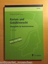 ReFaWi Übungsfälle für Rechtsfachwirte Enders Kosten- und Gebührenrecht 3. Aufl.