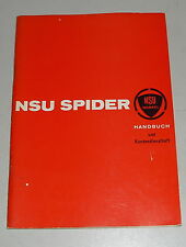 Betriebsanleitung / Owner´s Manual NSU Wankel Spider deutsch