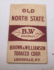 OLD NORTH STATE Cigarette Rolling Papers BROWN & WILLIAMSON TOBACCO Louisville