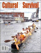 Cultural Survival Quarterly December 2015 TRADITION Informing Our Futures