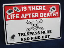 Skull Life After Death Trespass Warning Embossed Tin Sign - Yard Garage Man Cave