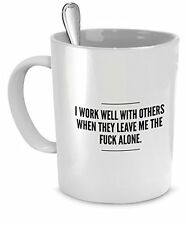 Leave Me Alone Mug - Introvert Coffee Cup - Funny Mug for Office - Funny Mug